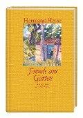 Freude am Garten - Hermann Hesse