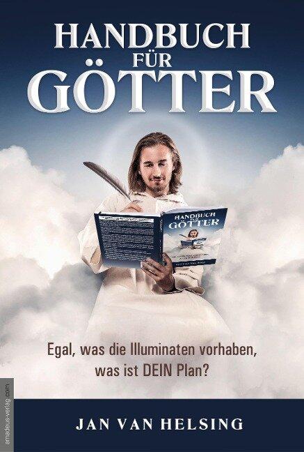 Handbuch für Götter - Jan van Helsing