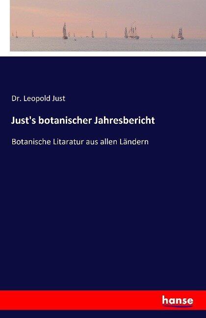 Just's botanischer Jahresbericht - Leopold Just