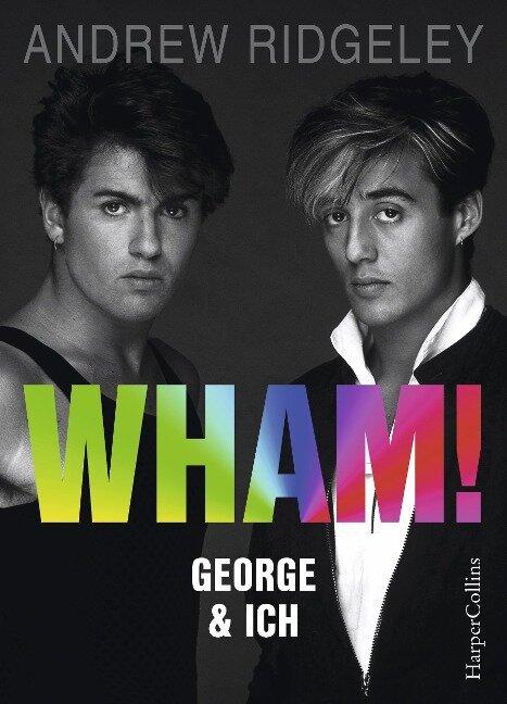 WHAM! George & ich - Andrew Ridgeley