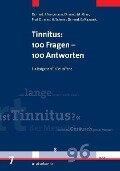 Tinnitus: 100 Fragen - 100 Antworten - J. Sandmann, M. Khan, Hans Scherer, Birgit Mazurek