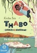Thabo, Detektiv und Gentleman. Die Krokodil-Spur - Kirsten Boie