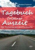 Tagebuch (m)einer Auszeit - Bernhard Poplutsch