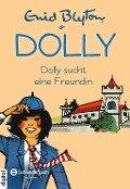 Dolly, Band 01 - Enid Blyton