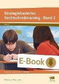 Strategiebasiertes Rechtschreibtraining 02 - Christine Mann, Theresia Hirsch