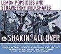Shakin' all over - Popsicles and Strawberry Milkshakes Lemon