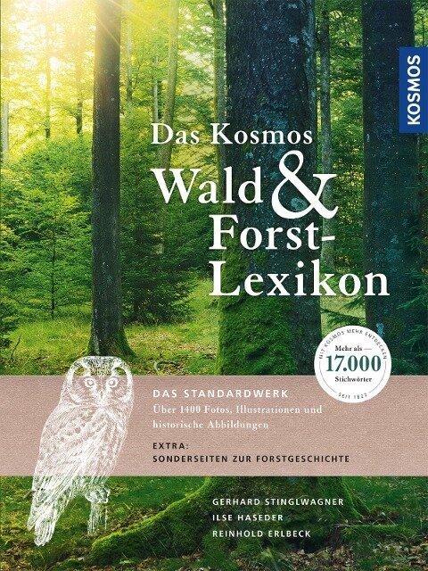 Das Kosmos Wald- und Forstlexikon - Gerhard Stinglwagner, Ilse Haseder, Reinhold Erlbeck