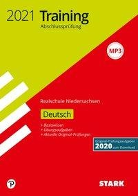 STARK Training Abschlussprüfung Realschule 2021 - Deutsch - Niedersachsen -
