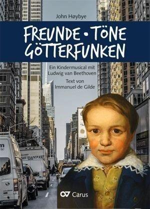 Freunde, Töne, Götterfunken (Klavierauszug) - John Hoybye, Immanuel de Gilde