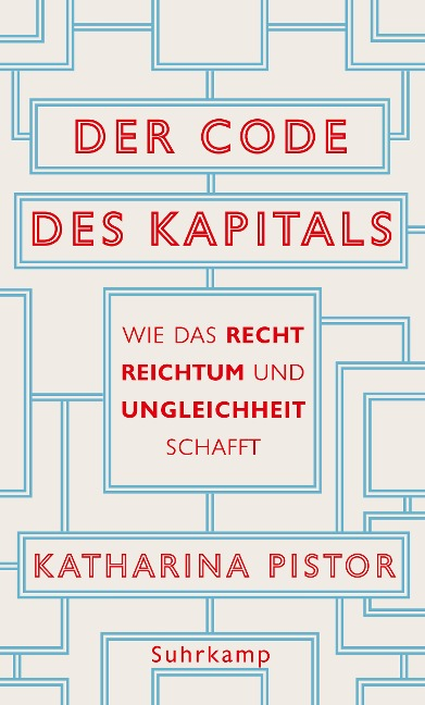 Der Code des Kapitals - Katharina Pistor