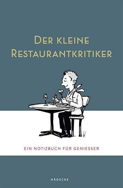Der kleine Restaurantkritiker -