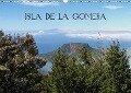 Isla de la Gomera (Wandkalender 2019 DIN A3 quer) - N. N