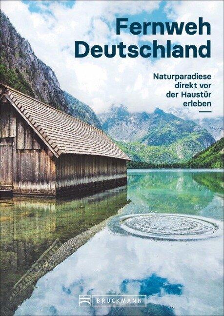 Fernweh Deutschland
