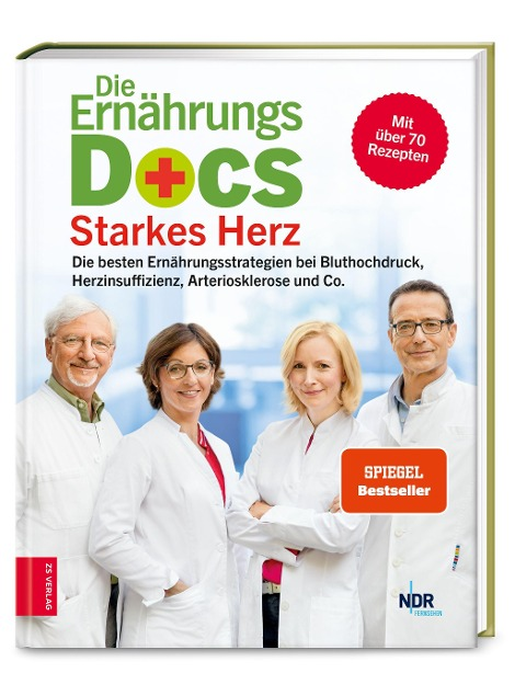 Die Ernährungs-Docs - Starkes Herz - Anne Fleck, Jörn Klasen, Matthias Riedl, Silja Schäfer
