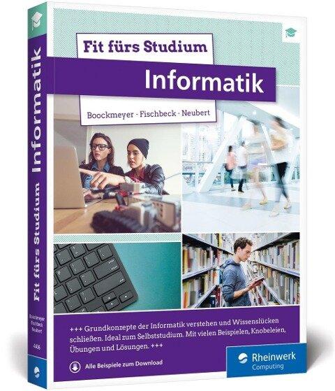 Fit fürs Studium - Informatik - Arne Boockmeyer, Philipp Fischbeck, Stefan Neubert