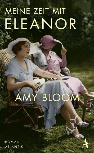 Meine Zeit mit Eleanor - Amy Bloom