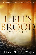 Hell's Brood (Eve of Light) - Harambee K. Grey-Sun