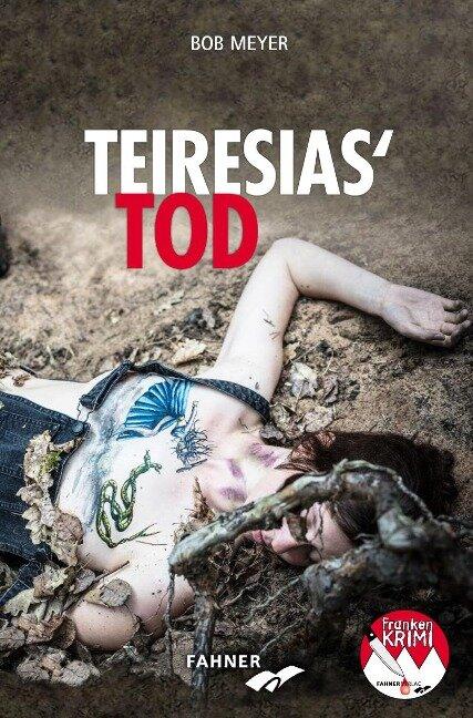 Teiresias Tod - Bob Meyer