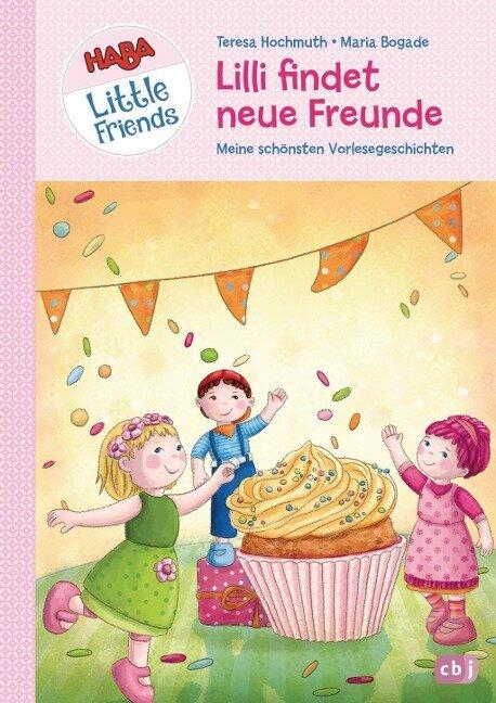HABA Little Friends - Lilli findet neue Freunde - Teresa Hochmuth