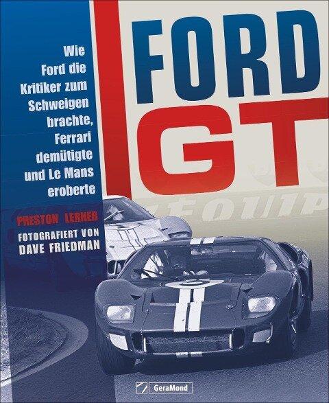Ford GT - Preston Lerner
