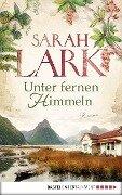 Unter fernen Himmeln - Sarah Lark