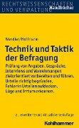 Technik und Taktik der Befragung - Axel Wendler, Helmut Hoffmann