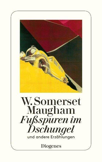 Fußspuren im Dschungel - W. Somerset Maugham