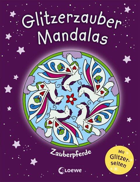 Glitzerzauber-Mandalas - Zauberpferde -