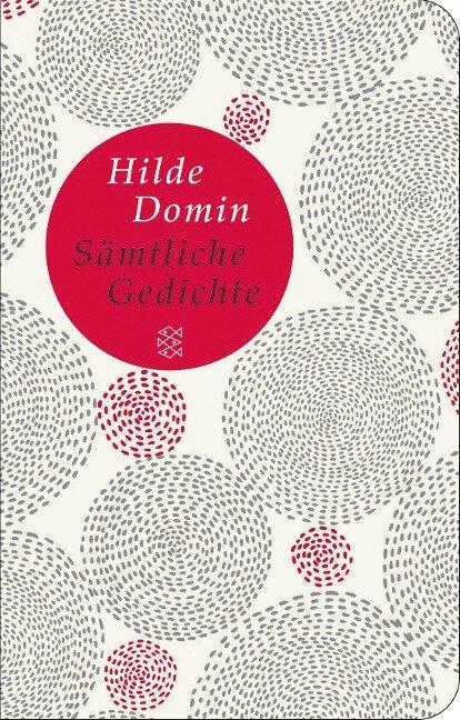 Sämtliche Gedichte - Hilde Domin