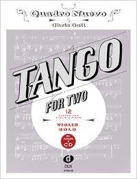 Tango for Two. 12 Tangos for Violin Solo incl. Playalong-CD - Quadro Nuevo, Chris Gall