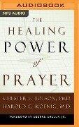 HEALING POWER OF PRAYER M - Chester L. Tolson, Harold G. Koenig