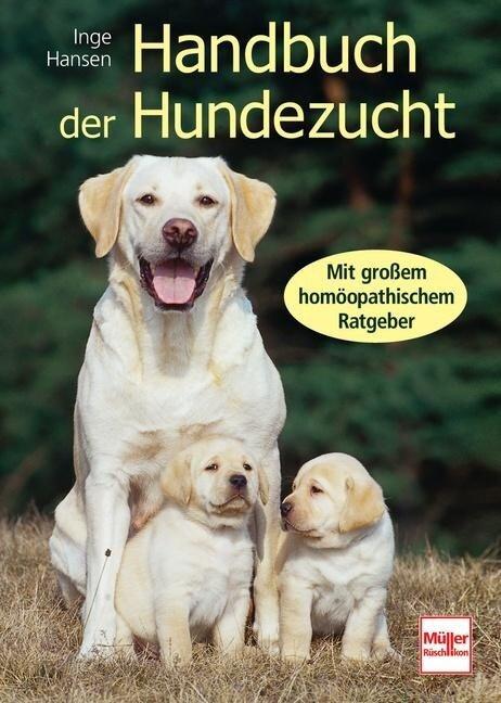 Handbuch der Hundezucht - Inge Hansen
