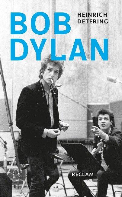 Bob Dylan - Heinrich Detering