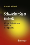 Schwacher Staat im Netz - Martin Schallbruch