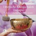 Tibetische Klangschalen-Therapie -