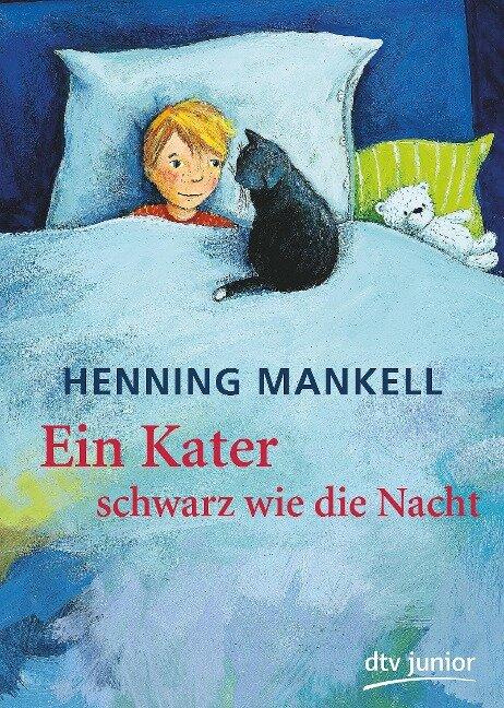 Ein Kater schwarz wie die Nacht - Henning Mankell