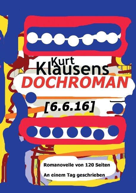 Dochroman [6.6.16] - Kurt Klausens