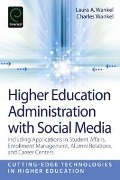 Higher Education Administration with Social Media -