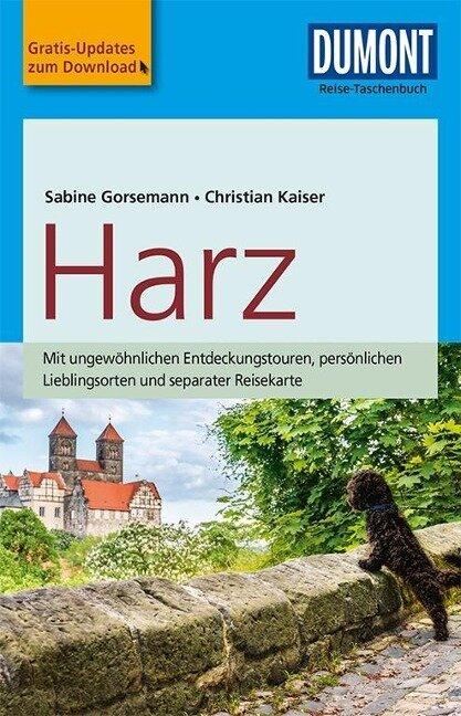 DuMont Reise-Taschenbuch Reiseführer Harz - Sabine Gorsemann, Christian Kaiser