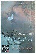 Kai & Annabell 1: Von dir verzaubert - Veronika Mauel