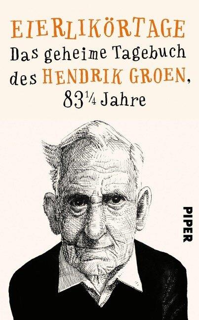 Eierlikörtage - Hendrik Groen