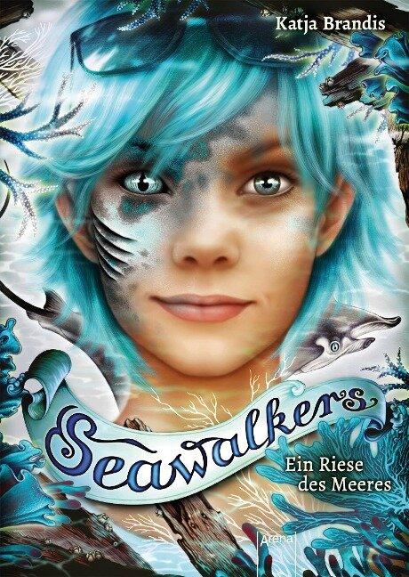 Seawalkers (4). Ein Riese des Meeres - Katja Brandis
