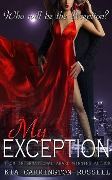 My Exception (My Escort, #2) - Kia Carrington-Russell