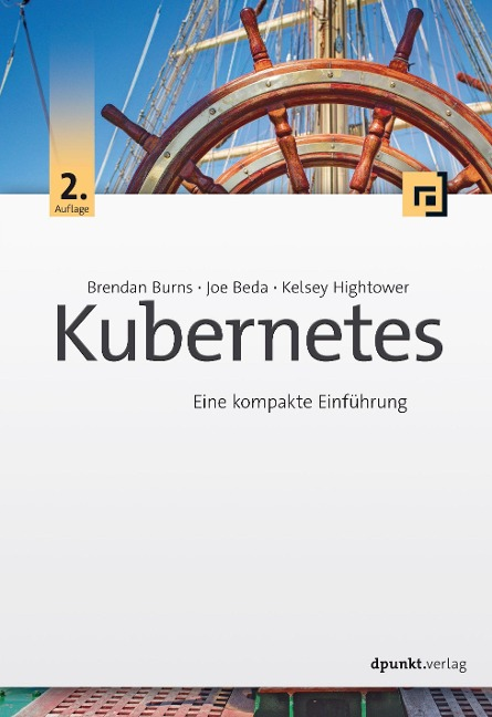 Kubernetes - Brendan Burns, Joe Beda, Kelsey Hightower
