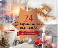 24 Entspannungsmomente -