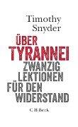 Über Tyrannei - Timothy Snyder