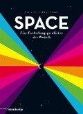 SPACE - Eine Entdeckungsgeschichte des Weltalls - Heather Couper, Nigel Henbest