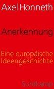 Anerkennung - Axel Honneth