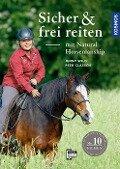 Sicher und frei reiten mit Natural Horsemanship - Jenny Wild, Peer Claßen