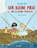 Der kleine Pirat und die kleine Prinzessin - Kirsten Boie